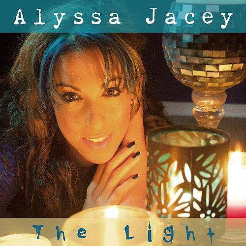 The Light by Alyssa Jacey