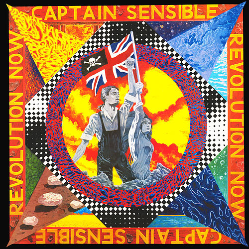 Play & Download Revolution Now by Captain Sensible | Napster