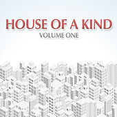 House of a Kind by Various Artists