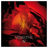 Play & Download Monolithe IV by Monolithe | Napster