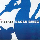La totale (Breton Pipe Band - Celtic Music from Brittany) de Bagad Brieg