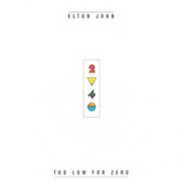Play & Download Too Low For Zero by Elton John | Napster
