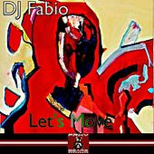 Play & Download Let's Move by Dj Fabio | Napster