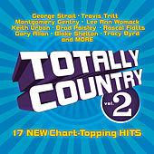 Play & Download Totally Country Vol. 2 by Various Artists | Napster