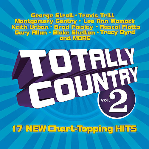 Totally Country Vol. 2 by Various Artists