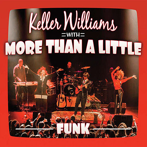 Play & Download Funk by Keller Williams | Napster