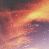Play & Download Mammoth by The Sights | Napster
