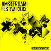 Play & Download Amsterdam Festival 2013 - EP by Various Artists | Napster