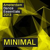 Play & Download Amsterdam Dance Essentials 2013: Minimal - EP by Various Artists | Napster