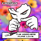 Play & Download Pure Love - EP by The Moochers | Napster