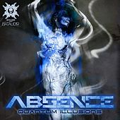 Quantum Illusions - Single by Absence