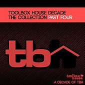 Toolbox House DECADE (Part Four) - EP by Various Artists