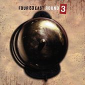Play & Download Round 3 by Four 80 East | Napster