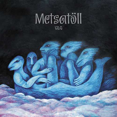 Play & Download Ulg by Metsatöll | Napster