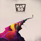 Play & Download Damage Control by Mat Zo | Napster