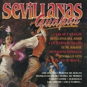 Play & Download Sevillanas Guapas by Various Artists | Napster