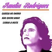 Amalia Rodrigues by Amalia Rodrigues