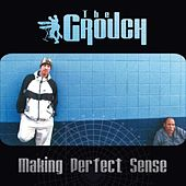 Making Perfect Sense by The Grouch