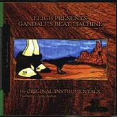 Gandalf's Beat Machine by Eligh