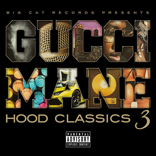 Play & Download Hood Classics 3 by Gucci Mane | Napster