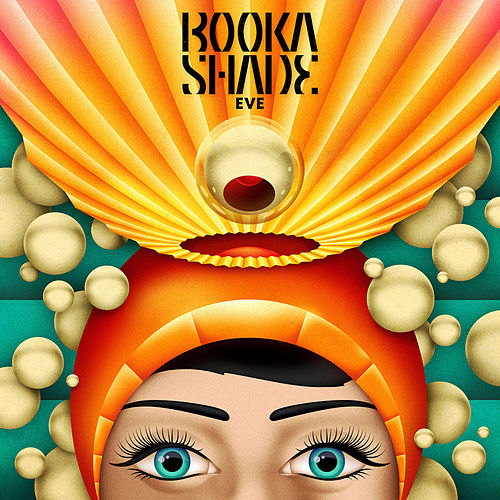 Play & Download Eve by Booka Shade | Napster