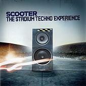 Play & Download The Stadium Techno Experience by Scooter | Napster