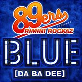 Play & Download Blue (Da Ba Dee) / Colours by Rimini Rockaz | Napster