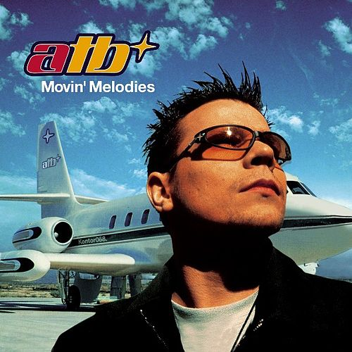 Play & Download Movin' Melodies by ATB | Napster