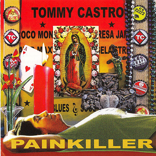 Play & Download Painkiller by Tommy Castro   Napster