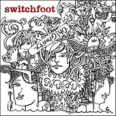 Oh! Gravity. by Switchfoot