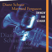 Play & Download Swingin' For Schuur by Diane Schuur | Napster