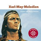 Play & Download Karl May-Melodien by Martin Böttcher | Napster