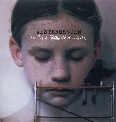 Play & Download In den Wahnsinn by Westernhagen | Napster