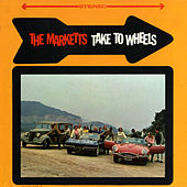 Play & Download The Marketts Take To Wheels by The Marketts | Napster