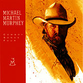Play & Download Cowboy Songs Four by Michael Martin Murphey | Napster