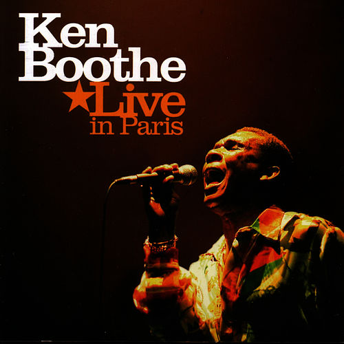 Ken Boothe Live in Paris by Ken Boothe