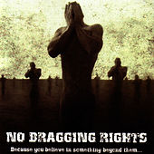Play & Download Because You Believe In Something Beyond Them... by No Bragging Rights | Napster