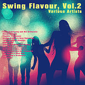 Swing Flavour, Vol. 2 by Various Artists