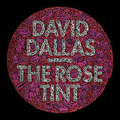 Play & Download The Rose Tint by David Dallas | Napster