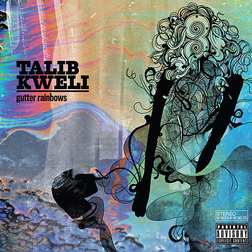 Play & Download Gutter Rainbows by Talib Kweli | Napster