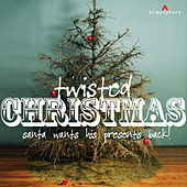 Play & Download Twisted Christmas by Various Artists | Napster