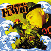 Play & Download Nueva Ola by Señor Flavio | Napster