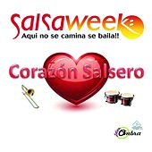 Play & Download Salsa Week (Aqui No Se Camina, Se Baila! Corazon Salsero) by Various Artists | Napster