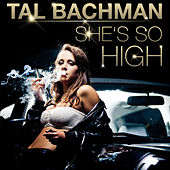 Play & Download She's so High (Re-Recorded) by Tal Bachman | Napster