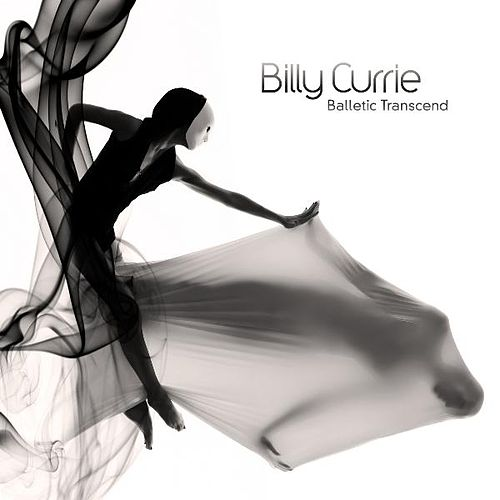 Play & Download Balletic Transcend by Billy Currie | Napster