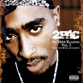 Nu Mixx Klazzics Vol. 2 (Evolution: Duets And Remixes) by 2Pac