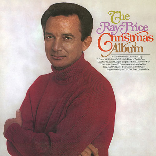 Play & Download The Ray Price Christmas Album by Ray Price | Napster