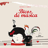 Play & Download Bicos de Música by Mamá Cabra | Napster