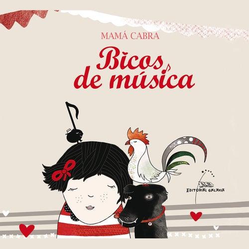 Play & Download Bicos de Música by Mamá Cabra | Napster