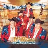 Play & Download Dandole Vuelo A La Hilacha by Los Razos De Sacramento Y Reynaldo | Napster
